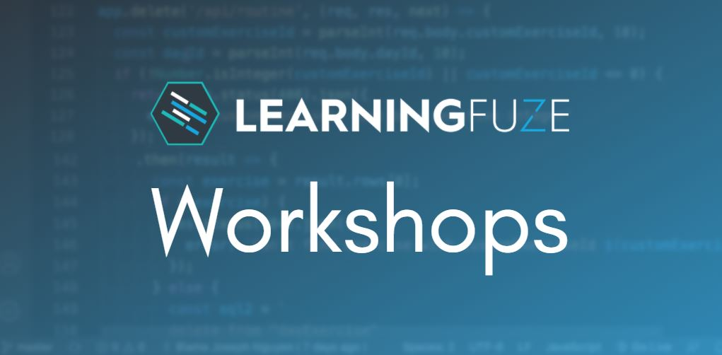 LearningFuze Workshops
