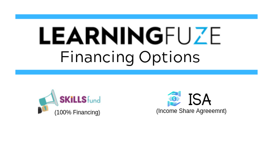 Skills fund finances up to 100% of LearningFuze tuition or we offer income share agreements